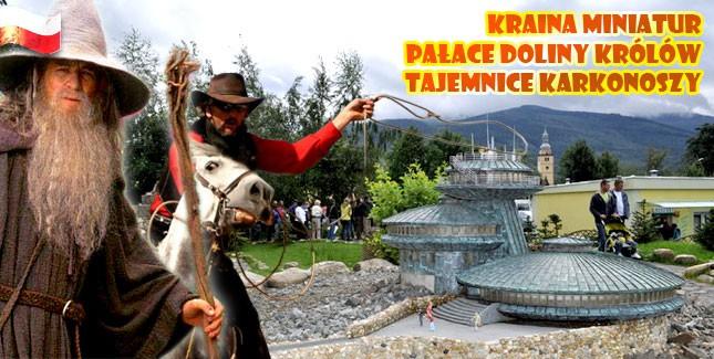Kraina Miniatur - Pałace Doliny Królów - Tajemnice Karkonoszy