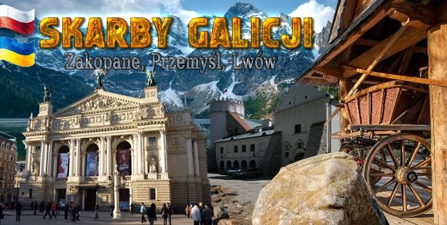 SKARBY GALICJI - Zakopane, Przemyśl, Lwów - 15.08.2017r.