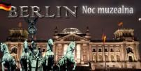 NOC MUZEALNA W BERLINIE